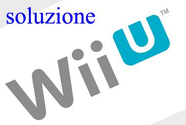 soluzione Wii U